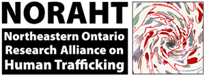 NORAHT: Northeastern Ontario Alliance on Human Trafficking